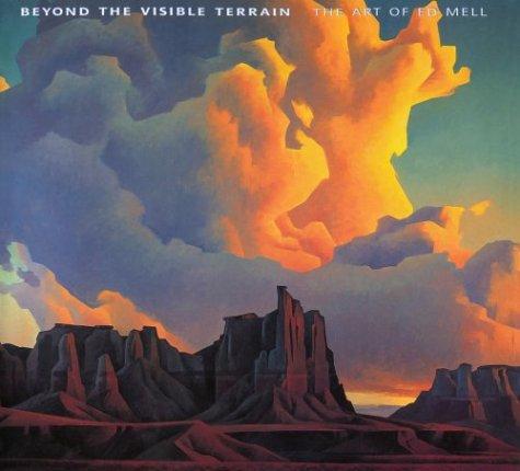 5fb60da8875 Beyond the Visible Terrain  The Art of Ed Mell