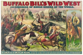 Buffalo Bill's Wild West and Congress of Rough Riders of the World and A Congress of American Indians