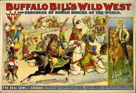Buffalo Bill's Wild West and Congress of Rough Riders and Sons of Sudan. Call for pricing and size.